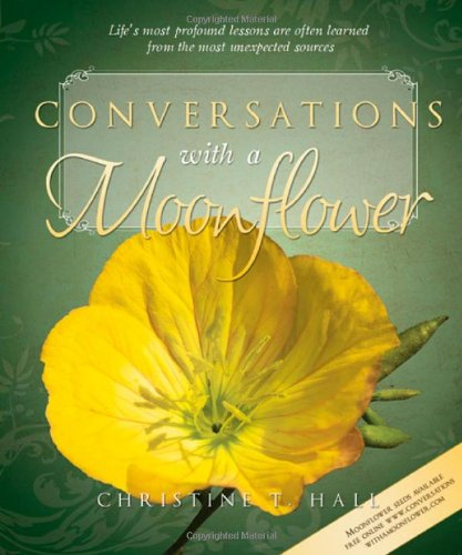 Conversations with a Moonflower: Christine Hall