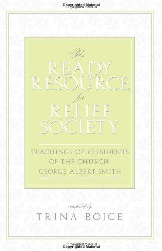 2012 Ready Resource for Relief Society: Trina Boice