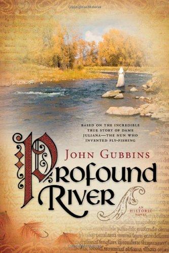 Profound River: John Gubbins