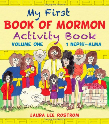 My First Book of Mormon Activity Book, Volume 1: Rostrom, Laura Lee