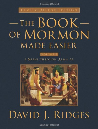 Book of Mormon Made Easier: Family Deluxe Edition Volume 1 (Hardback): David J. Ridges