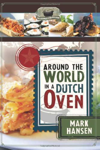 9781599559728: Around the World in a Dutch Oven