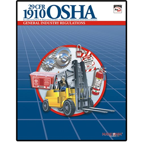29 CFR 1910 OSHA General Industry Regulations: MANCOMM Inc
