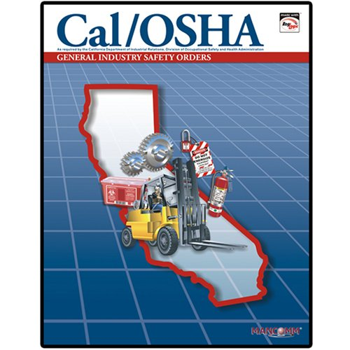 9781599590684: Cal/OSHA General Industry Safety Orders with Selected Electrical Safety Orders (January 2008)