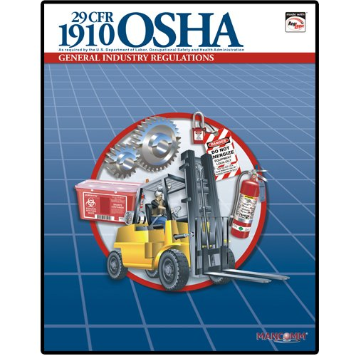1910 OSHA General Industry Regulations Book (March: MANCOMM Inc