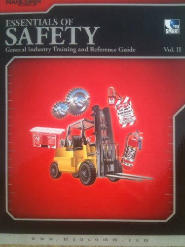9781599592060: Essentials of Safety: General Industry Training and Reference Guide Vol. II (Volume 2)