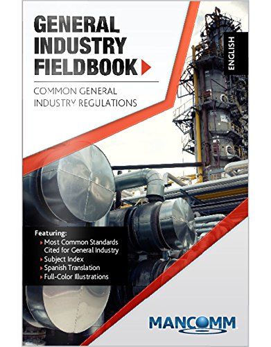 General Industry Fieldbook (English/Spanish, 5.5 inches x: MANCOMM Inc.