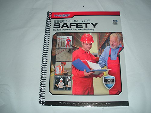 Mancomm Essentials of Safety Student Workbook for General Industry: Mancomm
