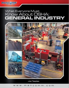 9781599594064: What Everyone Must Know about OSHA General Industry