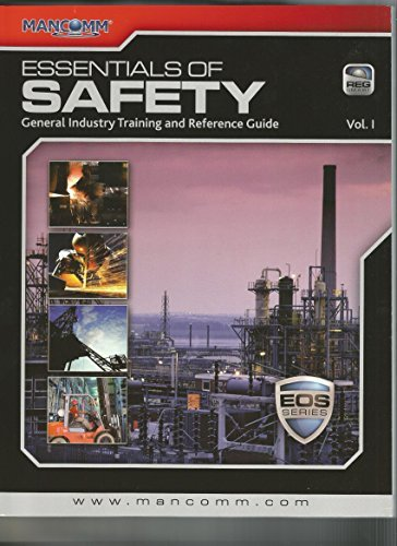Essentials of Safety Vol 1 2014 General: mancomm