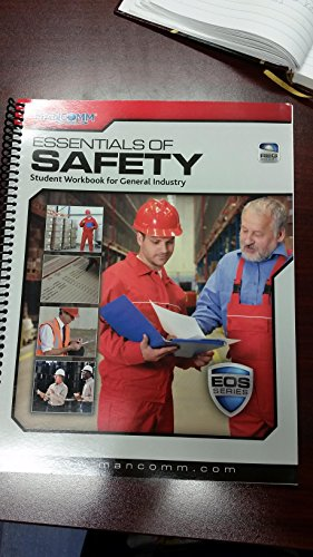 MANCOMM Essentials of Safety Student Workbook for: Mancomm