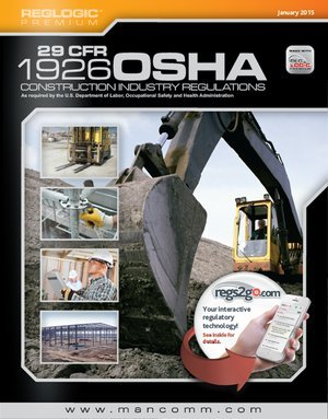 29 CFR 1926 OSHA Construction Regulations, July 2015 edition: Mancomm, Inc.