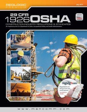 29 CFR 1926 OSHA Construction Industry Regulations, July 2017: Mancomm
