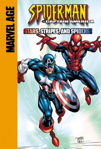 STARS STRIPES AND SPIDERS: Stars, Stripes, and Spiders (Spider-Man Team Up) (1599610019) by Len Wein; Gil Kane; Todd Dezago; Lou Kang