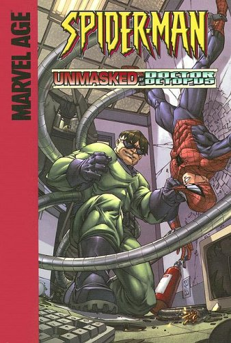9781599610108: Unmasked by Doctor Octopus! (Spider-Man)