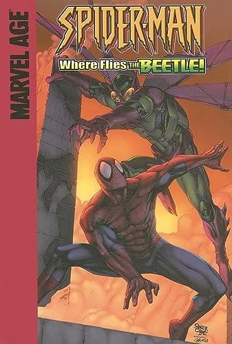Where Flies the Beetle! (Spider-Man) (159961023X) by Raicht, Mike