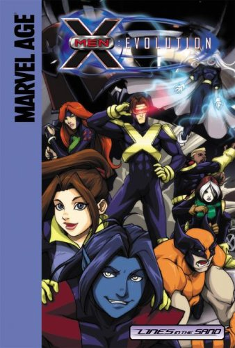 9781599610542: Lines in the Sand (X-Men Evolution)