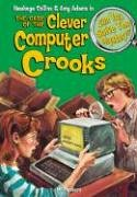 9781599611389: The Case of the Clever Computer Crooks & 8 Other Mysteries (Can You Solve the Mystery: Hawkeye Collins & Amy Adams)