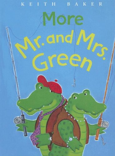 More Mr. and Mrs. Green: Book 2: Keith Baker