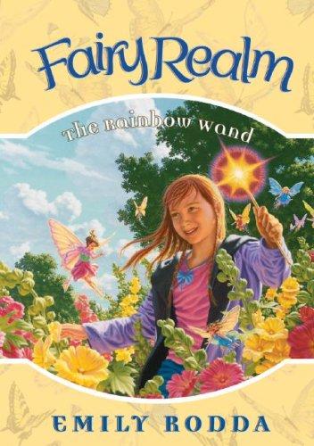 9781599613321: The Rainbow Wand (Fairy Realm)