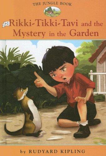 Jungle Book: #2 Rikki-tikki-tavi and the Mystery: Rudyard Kipling