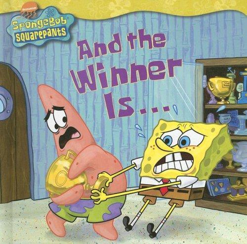 9781599613635: And the Winner Is... (Nick Spongebob Squarepants (Simon Spotlight))