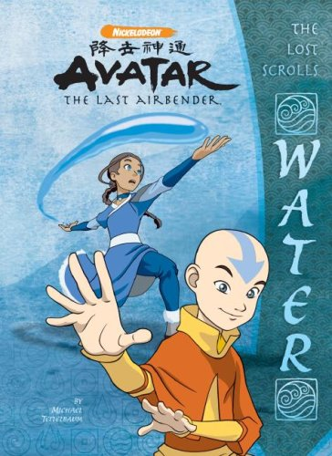 The Lost Scrolls: Water (Avatar: The Last Airbender) (1599614596) by Michael Teitelbaum