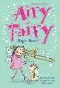 9781599615028: Magic Music! (Airy Fairy)