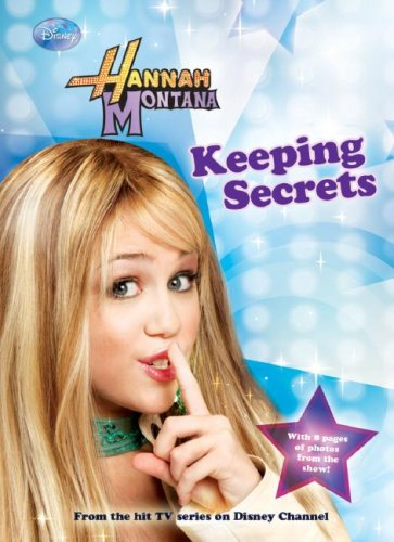Hannah Montana: Keeping Secrets