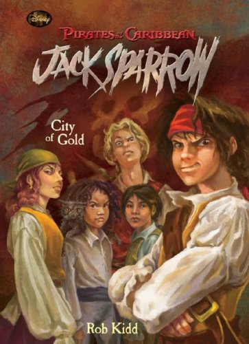 City of Gold (Pirates of the Caribbean: Jack Sparrow (Spotlight)) (1599615290) by Rob Kidd