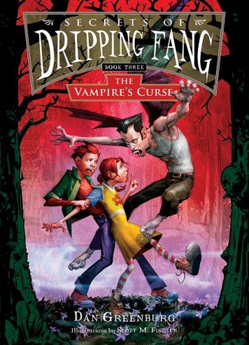 The Vampire's Curse (Secrets of Dripping Fang) (1599615347) by Greenburg, Dan