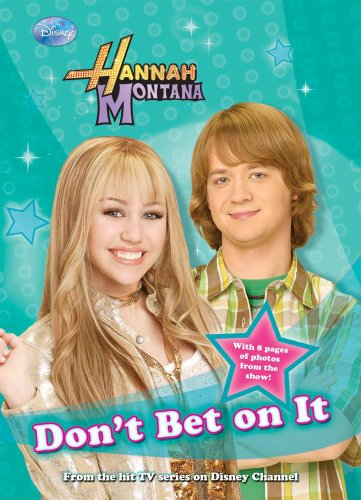 9781599616261: Don't Bet on It (Hannah Montana)