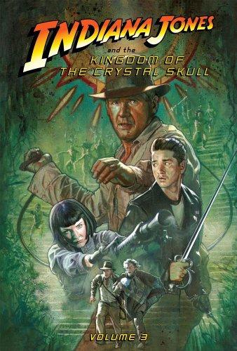 9781599616551: Indiana Jones and the Kingdom of the Crystal Skull: Vol.3 (Indiana Jones Set II)