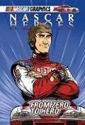 9781599616629: From Zero to Hero (NASCAR Heroes)