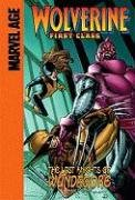 9781599616711: The Last Knights of Wundagore: Part One (Wolverine First Class Spotlight)