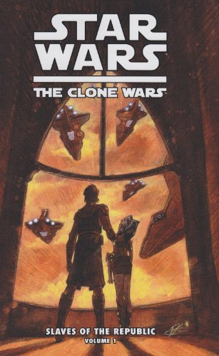 9781599617091: Star Wars: The Clone Wars: Slaves of the Republic
