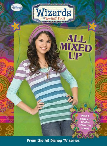 9781599617534: All Mixed Up (Wizards of Waverly Place (Library))