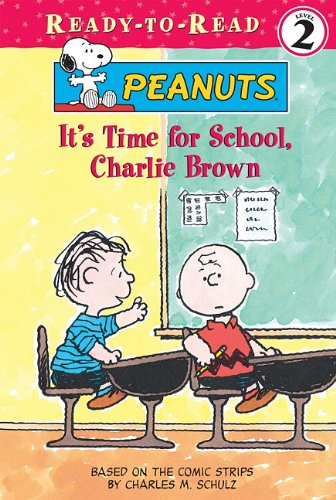 9781599618029: It's Time for School, Charlie Brown (Peanuts Ready-to-reads)