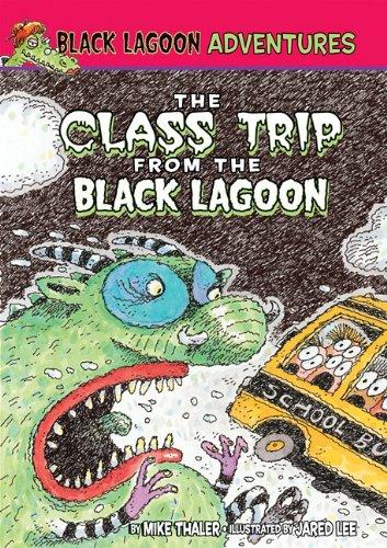 9781599618111: Class Trip from the Black Lagoon (Black Lagoon Adventures)