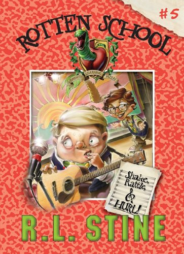 9781599618296: Shake, Rattle and Hurl!: #5 (Rotten School)