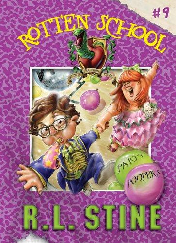 9781599618333: Party Poopers (Rotten School (Hardcover))