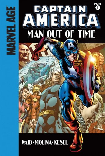Captain America 1: Man Out of Time: Mark Waid