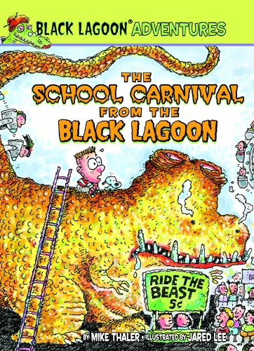 9781599619620: The School Carnival from the Black Lagoon (Black Lagoon Adventures Set 2)