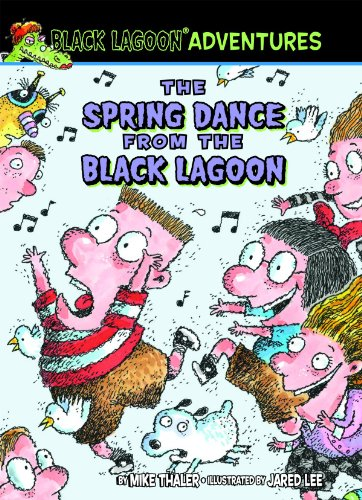 9781599619637: The Spring Dance from the Black Lagoon (Black Lagoon Adventures Set 2)