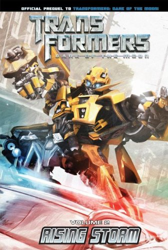Transformers: Dark of the Moon: Rising Storm Volume 2 (Transformers: Dark of the Moon Movie Prequel) (1599619768) by John Barber