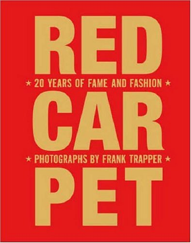 9781599620336: Red Carpet: 20 Years of Fame and Fashion