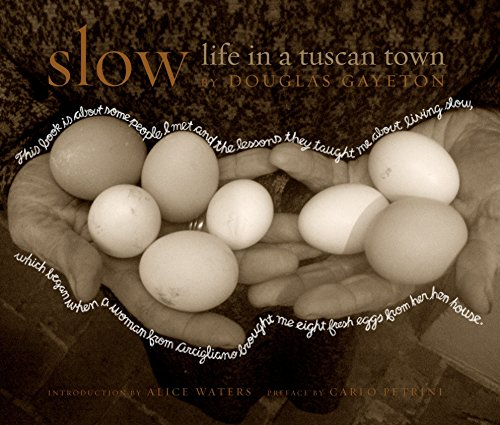 9781599620725: Slow: Life in a Tuscan Town