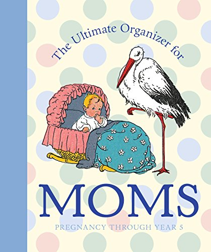9781599620763: The Ultimate Organizer for Moms (Little Big Books (Welcome))