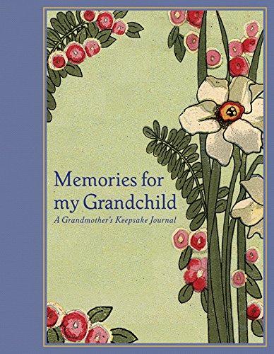 Memories for My Grandchild: A Grandmother's Keepsake Journal: Tabori, Lena