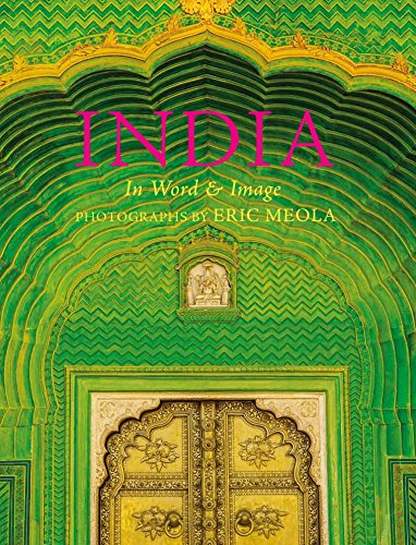 India: In Word and Image (Hardback): Eric Meola